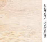 wood texture background for... | Shutterstock . vector #460660699