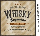 whisky label for bottle ... | Shutterstock .eps vector #460753279
