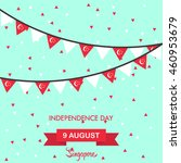 independence day of singapore...   Shutterstock .eps vector #460953679