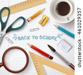back to school illustration.... | Shutterstock .eps vector #461029357