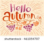 hello autumn lettering... | Shutterstock .eps vector #461054707