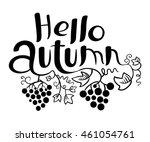 hello autumn lettering  black... | Shutterstock .eps vector #461054761