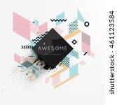 trendy geometric flat pattern ... | Shutterstock .eps vector #461123584