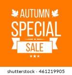 autumn sale logotype. special... | Shutterstock .eps vector #461219905