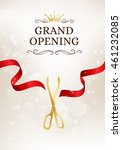 grand opening banner with cut... | Shutterstock .eps vector #461232085