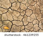 cracked ground from drought  | Shutterstock . vector #461239255