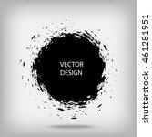 hand drawn splatter circle...   Shutterstock .eps vector #461281951