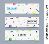 Futuristic banners set. Simple geometric shapes in motion. Eps10 vector illustration. | Shutterstock vector #461308195