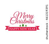 typography poster for merry... | Shutterstock .eps vector #461319391