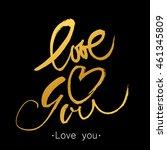 love you. modern lettering.... | Shutterstock .eps vector #461345809