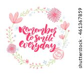 remember to smile everyday.... | Shutterstock .eps vector #461367859