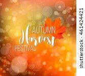 autumn harvest festival design... | Shutterstock .eps vector #461424421