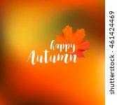 Happy Autumn Design With Orang...