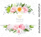 stylish mix of flowers... | Shutterstock .eps vector #461456914
