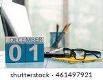 december 1st. day 1 of month ...   Shutterstock . vector #461497921