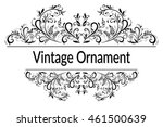 vintage calligraphic ornament ... | Shutterstock .eps vector #461500639