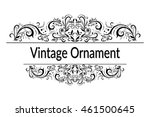 vintage calligraphic ornament ... | Shutterstock .eps vector #461500645