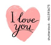i love you. valentines day... | Shutterstock . vector #461593675