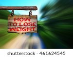 how to lose weight motivational ... | Shutterstock . vector #461624545
