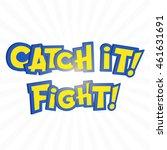 catch it phrase in pokemon...