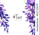 watercolor wisteria flower... | Shutterstock . vector #461712679