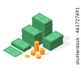 big stacked dollar pile of cash ... | Shutterstock .eps vector #461727691