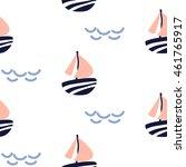 sailboat seamless kid vector... | Shutterstock .eps vector #461765917