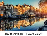 Stock photo canal at sunset amsterdam is the capital and most populous city in netherlands 461782129