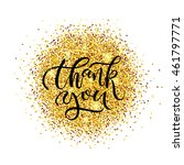 hand sketched thank you text.... | Shutterstock .eps vector #461797771