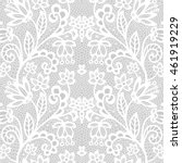 white lace seamless pattern... | Shutterstock .eps vector #461919229