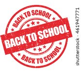 back to school round grunge... | Shutterstock .eps vector #461947771