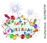 happy birthday background with... | Shutterstock .eps vector #461980759