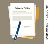 privacy policy document paper... | Shutterstock .eps vector #462102784