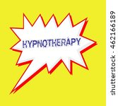 hypnotherapy blue wording on... | Shutterstock . vector #462166189