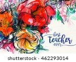 card best teacher ever with a... | Shutterstock . vector #462293014