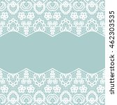 seamless lace border. vector... | Shutterstock .eps vector #462303535