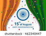 happy indian independence day... | Shutterstock .eps vector #462340447