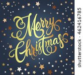 merry christmas lettering with... | Shutterstock .eps vector #462416785