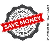 save money stamp vector badge... | Shutterstock .eps vector #462492295