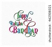 illustration of raksha bandhan...   Shutterstock .eps vector #462508321