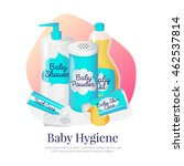 vector baby hygiene goods...   Shutterstock .eps vector #462537814