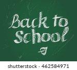 back to school  card. vector... | Shutterstock .eps vector #462584971
