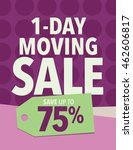 one day moving sale sign   save ... | Shutterstock .eps vector #462606817