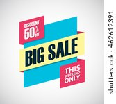 big sale. this weekend only... | Shutterstock .eps vector #462612391