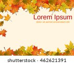 background with colorful autumn ... | Shutterstock .eps vector #462621391