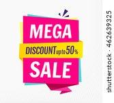 mega sale  banner template.... | Shutterstock .eps vector #462639325