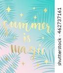 summer hand drawn calligraphic... | Shutterstock .eps vector #462737161