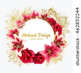 vector red rose and white lily... | Shutterstock .eps vector #462852244