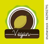 hand food vegan vegetables... | Shutterstock .eps vector #462902791