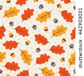 seamless pattern with acorns... | Shutterstock .eps vector #462903031